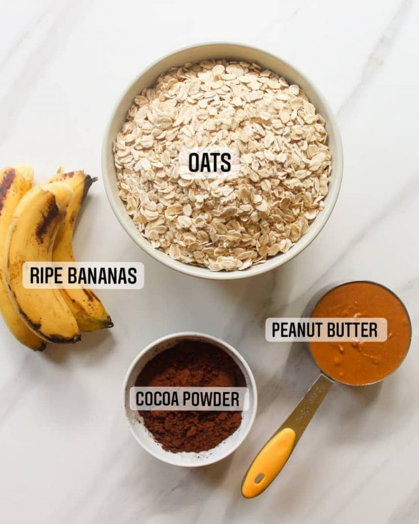 Ingredients needed - oatmeal, bananas, cocoa powder, peanut butter