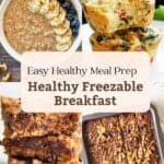 A collage of oatmeal in bowl, frittatas on plate, oatmeal bars and baked oatmeal with text overlay in the middle.