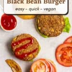 2 open faced black bean burgers with sliced vegetables, tomato sauce and potato wedges beside with text overlay.